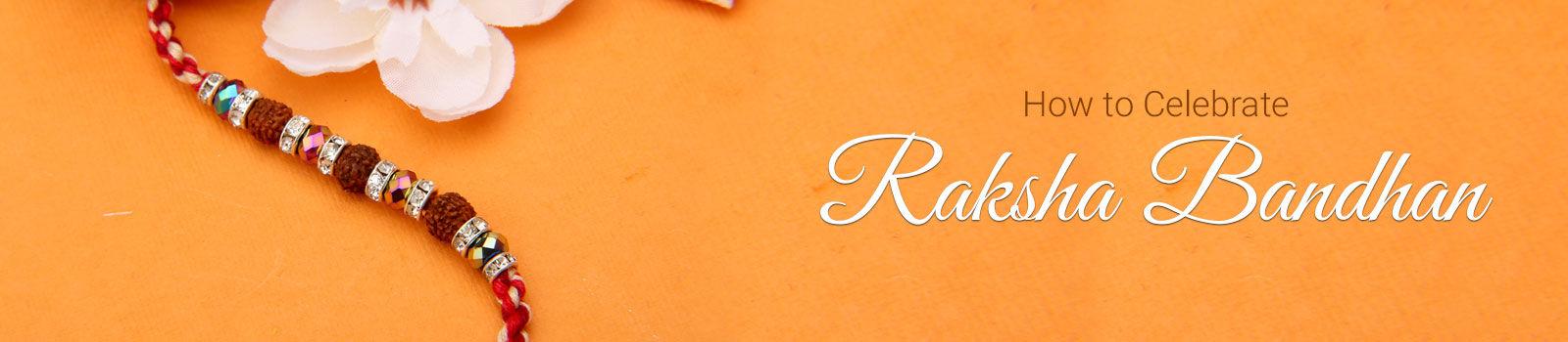How Is Rakhi Celebrated