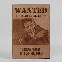 Funny Wanted Wooden Plaque: Personalised Engraved
