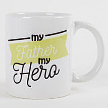 My Father My Hero Mug: Mugs for Fathers Day